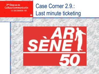 Case Corner 2.9.:  Last minute ticketing