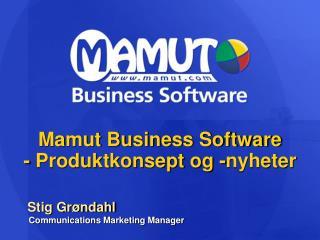 Mamut Business Software - Produktkonsept og -nyheter