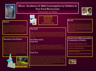 Mooo:  Incidence of Milk Consumption by Children in Fast Food Restaurants University of Idaho