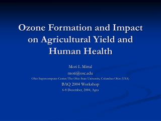 Ozone Formation and Impact on Agricultural Yield and Human Health