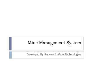 Mine Management System