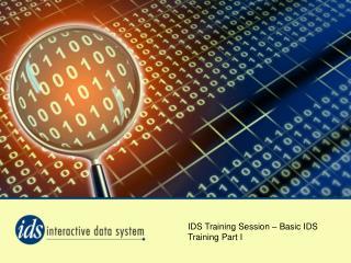 IDS Training Session – Basic IDS Training Part I