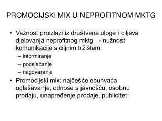 PROMOCIJSKI MIX U NEPROFITNOM MKTG