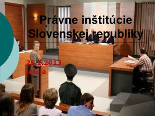 Právne inštitúcie Slovenskej republiky