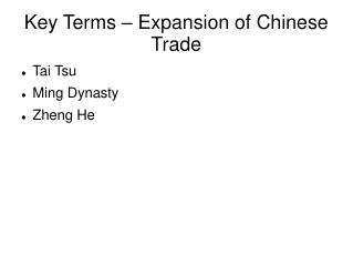 Key Terms – Expansion of Chinese Trade
