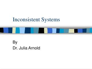 Inconsistent Systems