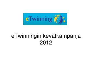 eTwinningin kevätkampanja 2012