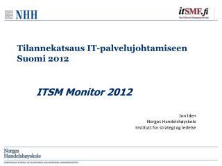 Tilannekatsaus IT-palvelujohtamiseen  Suomi 2012