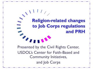 Religion-related changes to Job Corps regulations and PRH