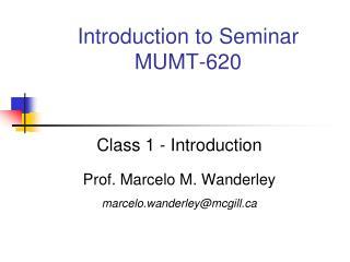 Introduction to Seminar MUMT-620