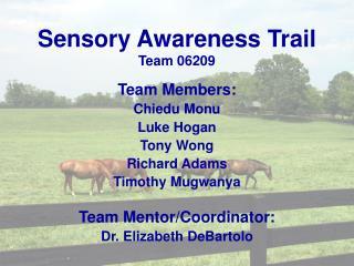 Sensory Awareness Trail Team 06209