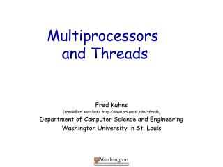 Multiprocessors  and Threads