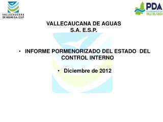 INFORME PORMENORIZADO DEL ESTADO  DEL  CONTROL INTERNO Diciembre de 2012