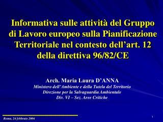 Arch. Maria Laura D'ANNA Ministero dell'Ambiente e della Tutela del Territorio