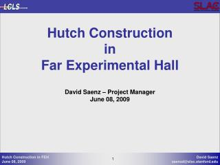 Hutch Construction  in Far Experimental Hall