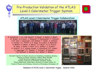 Pre-Production Validation of the ATLAS  Level-1 Calorimeter Trigger System