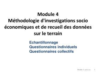 Module 4 Méthodologie d'investigations socio économiques et de recueil des données sur le terrain