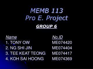 MEMB 113  Pro E. Project