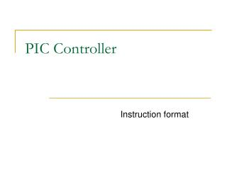 PIC Controller