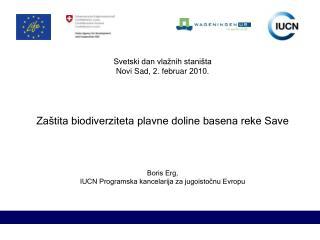 Svetski dan vla žnih staništa Novi Sad , 2 . februar  20 1 0.