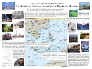 The Globalization of Architecture:  The Struggle for Historical Preservation in Manila and Shanghai