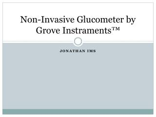 Non-Invasive Glucometer by Grove Instraments™