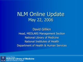 NLM Online Update May 22, 2006