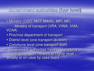 Government authorities (four level)