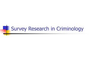 Survey Research in Criminology
