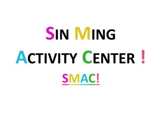 S in  M ing A ctivity  C enter  !