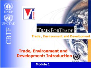 Trade , Environment and Development