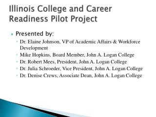Illinois College and Career Readiness Pilot Project