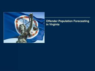 Offender Population Forecasting in Virginia