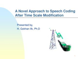 A Novel Approach to Speech Cod ing After Time Scale Modification