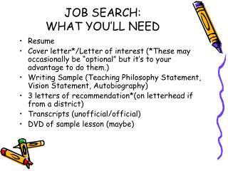 JOB SEARCH:  WHAT YOU'LL NEED