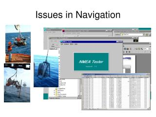 Issues in Navigation