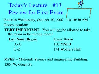 Today's Lecture - #13 Review for First Exam