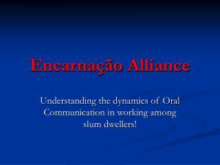 Encarnação Alliance