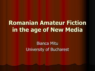 Romanian Amateur Fiction in the age of New Media