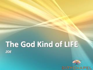 The God Kind of LIFE