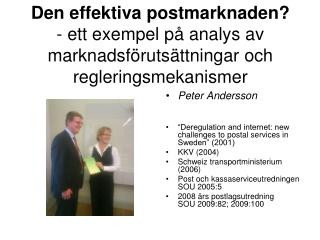 """Peter Andersson """"Deregulation and internet: new challenges to postal services in Sweden"""" (2001)"""