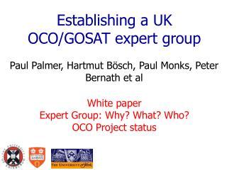 Establishing a UK OCO/GOSAT expert group