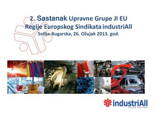2 . Sastanak Upravne Grupe JI EU  Regi je  Euro pskog Sindikata industriAll
