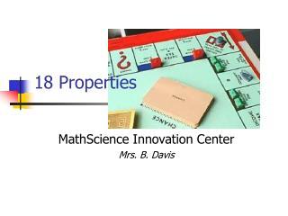 18 Properties