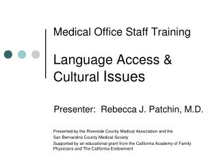 Medical Office Staff Training  Language Access & Cultural  Issues