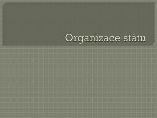 Organizace státu