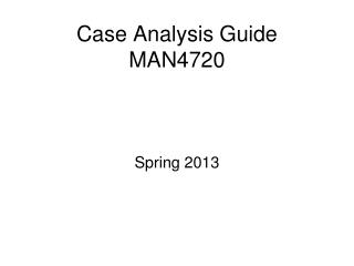 Case Analysis Guide  MAN4720