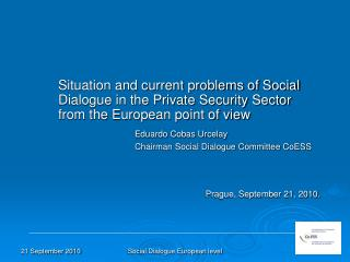 What does social dialogue mean? The results of private security social dialogue at European level