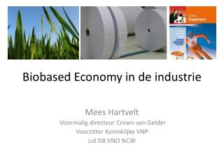 Biobased Economy in de  industrie