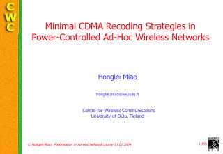 Minimal CDMA Recoding Strategies in Power-Controlled Ad-Hoc Wireless Networks